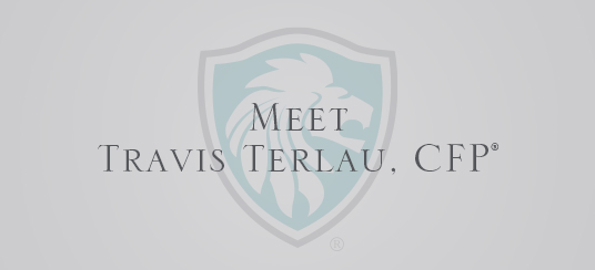 Meet Travis Terlau, CFP ®